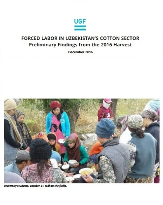 FORCED LABOR IN UZBEKISTAN'S COTTON SECTOR Preliminary Findings from the 2016 Harvest