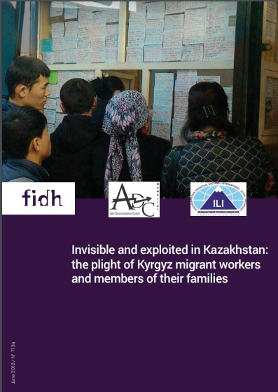 Invisible and exploited in Kazakhstan: New Report Sheds Light on the Plight of Kyrgyz Migrant Workers and Their Family Members